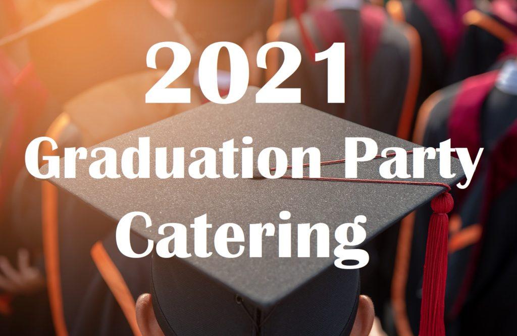 Graduation Party Catering Peach Tree GA